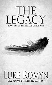 legacy the biodome chronicles series book 1 books the legacy chronicles by luke romyn bookpraiser