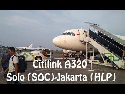 citilink solo flight review citilink a320 solo soc jakarta hlp