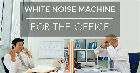 best white noise machine for offices which one is the best