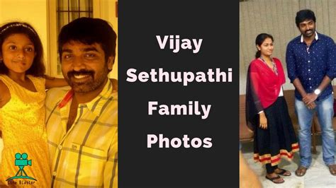 tamil actor vijay and family photos actor vijay sethupathi family photos unseen pictures