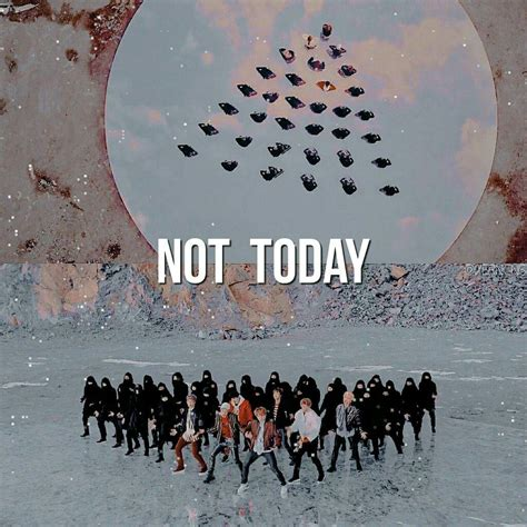 bts not today bts not today edits army s amino