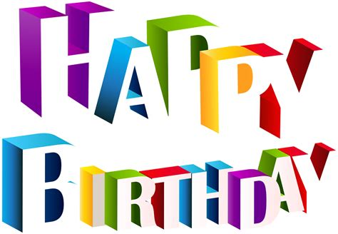 happy birthday font design png happy birthday png text 3d art free