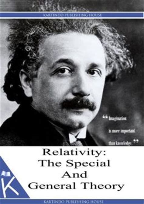 relativity the special and general theory books relativity the special and general theory by albert