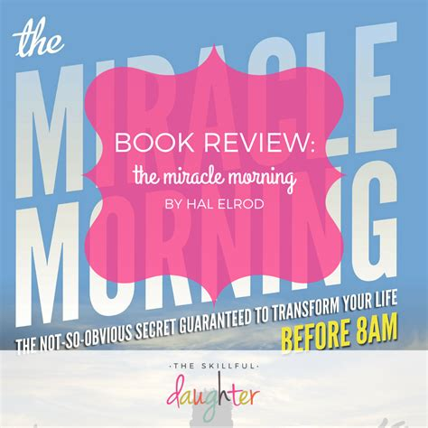 The Miracle Book Review Book Review The Miracle Morning The Skillful