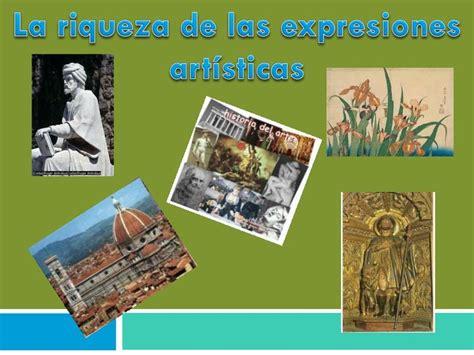 imagenes artisticas ejemplos ppt la riqueza de las expresiones art 237 sticas powerpoint
