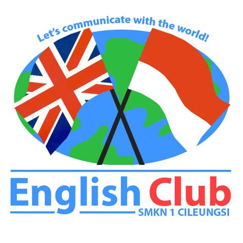 membuat english club sejarah english club smkn 1 cileungsi english club smkn