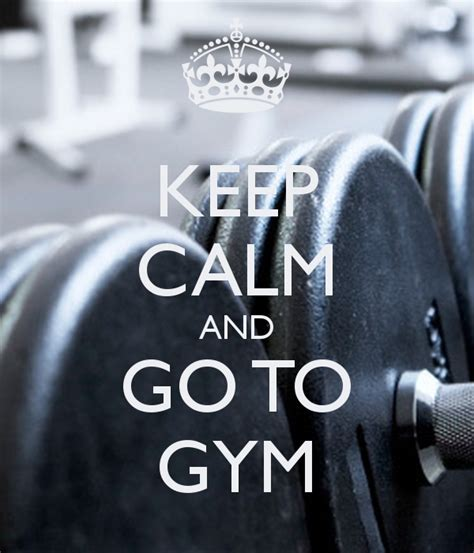 gym wallpaper hd iphone keep calm and go to gym poster ajinkya keep calm o matic