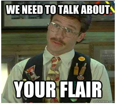 Office Space Zonk Me Out We Need To Talk About Your Flair Stuff