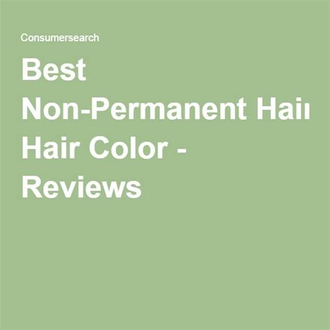 best non permanent hair color 25 best ideas about non permanent hair color on