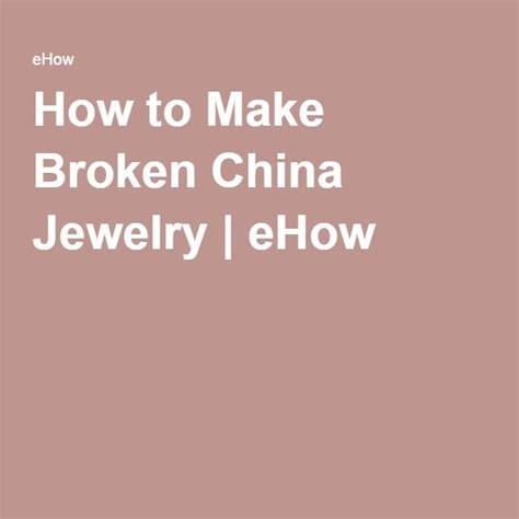 how to make broken china jewelry 17 best ideas about broken china jewelry on