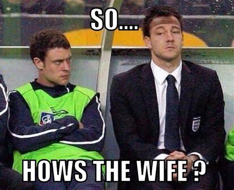 epl jokes terry will you ever learn soccer memes pinterest