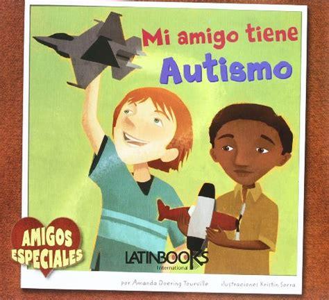libro tiene que llover mi mi amigo tiene autismo p 250 blico libros
