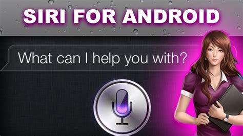 is there a siri for android tener a siri en android rwwes