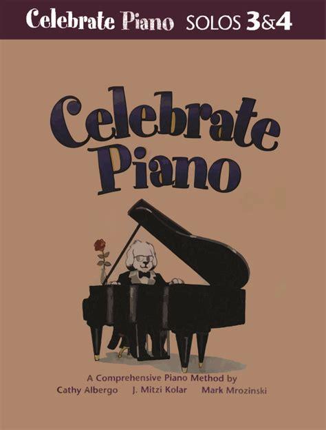 three celebrate celebrate piano solos 3 4
