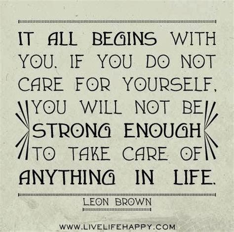 take care of yourself quotes quotesgram