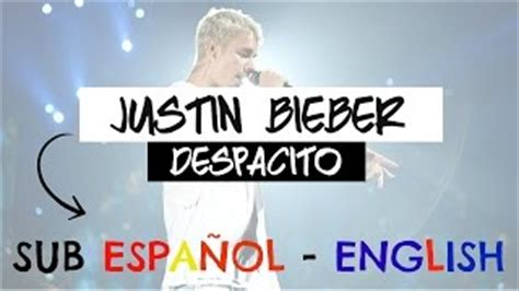 despacito english parody justin bieber sings in spanish for despacito remix daikhlo