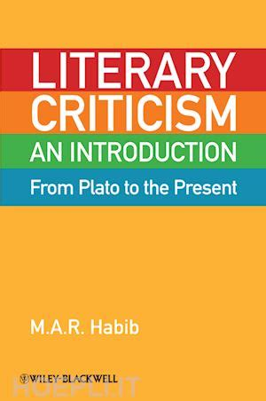 libro literature criticism and style literary criticism from plato to the present habib m a r john wiley sons libro