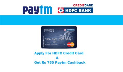 Credit Card Application Form Of Hdfc Apply For Hdfc Credit Card Get Rs 750 Paytm Cashback