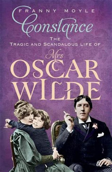 read download franny moyle ebook constance the tragic and scandalous life of mrs oscar wilde by franny moyle reviews