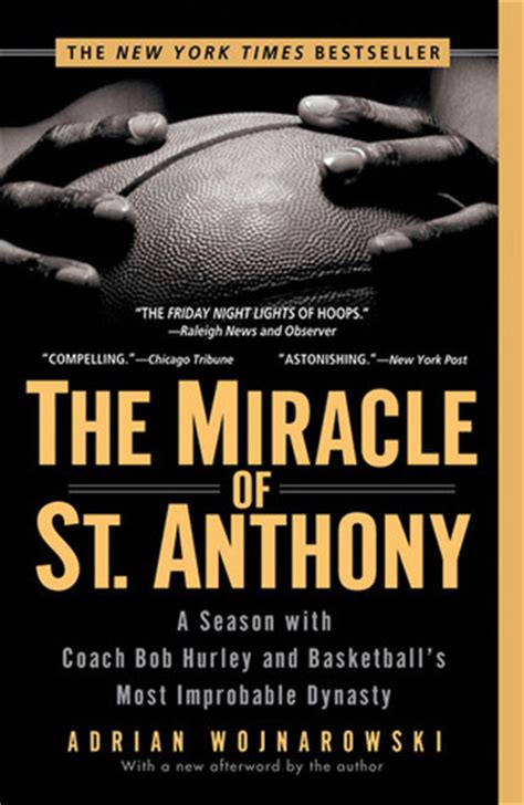 The Miracle Season Book The Miracle Of St Anthony A Season With Coach Bob Hurley And Basketball S Most Improbable