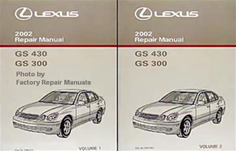 free car manuals to download 2007 lexus gs spare parts catalogs 2002 lexus gs430 gs300 factory service manual set original shop repair factory repair manuals