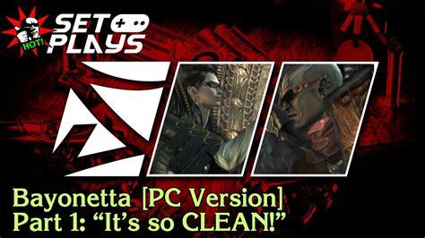 Bayonetta 2 Pc Version set plays bayonetta pc version part 1 quot it s so clean
