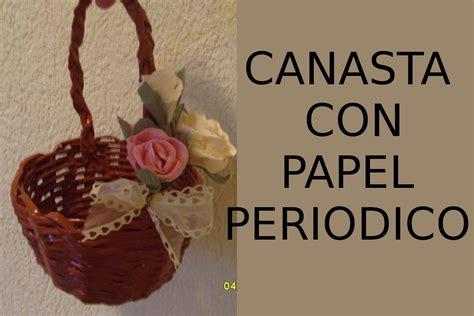 manualidades camasta d senicienta d papel reciclaje de papel manualidades canasta de papel