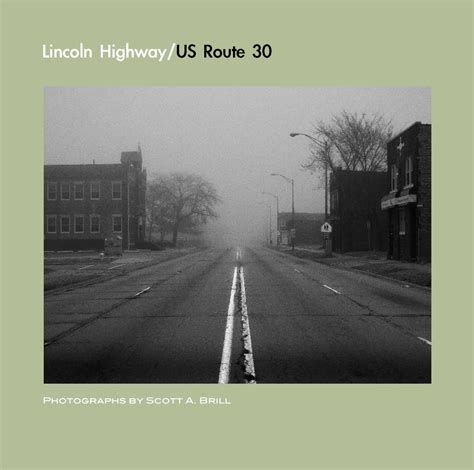 us 30 lincoln highway lincoln highway us route 30 by a brill