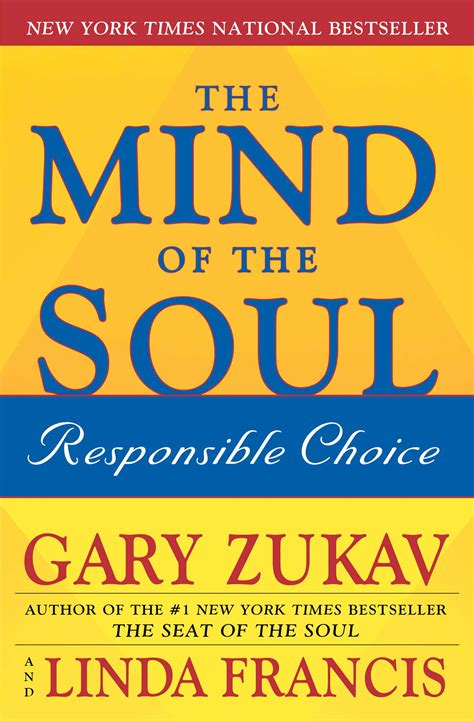 inside the matrix the power of choice books the mind of the soul book by gary zukav francis