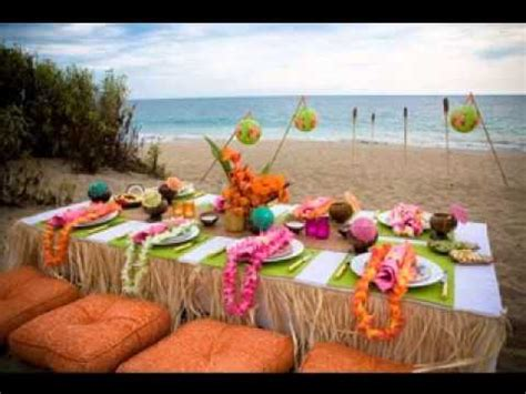 luau party decorations ideas youtube