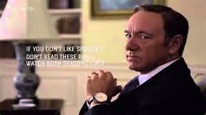 great quotes from frank underwood of house of cards youtube