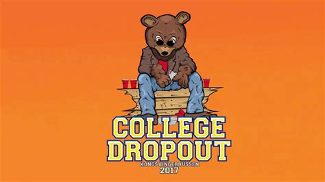 how to dropout of college college dropout 2017 d 248 ssy youtube