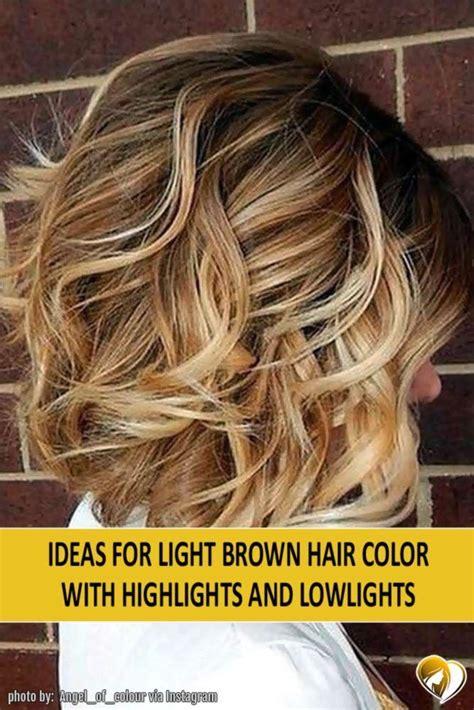 light brown hair color ideas best 25 light brown hair ideas on light brown