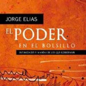 libro el poder el jorge el 237 as argentina libros el poder en el bolsillo