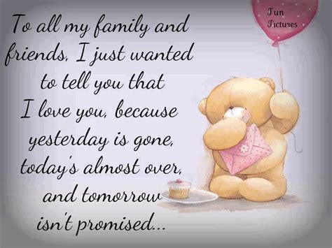 quotes for family and friends i my family and friends quotes quotesgram