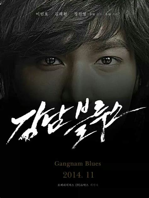 download film lee min ho gangnam blues pin by ahangman on planned korean movies to watch pinterest