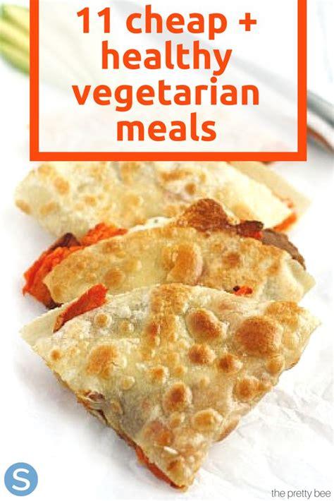 25 best ideas about cheap vegetarian meals on pinterest