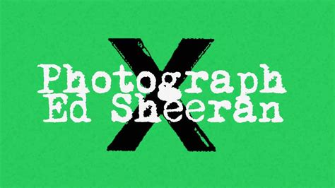ed sheeran photograph photograph ed sheeran multiply album youtube