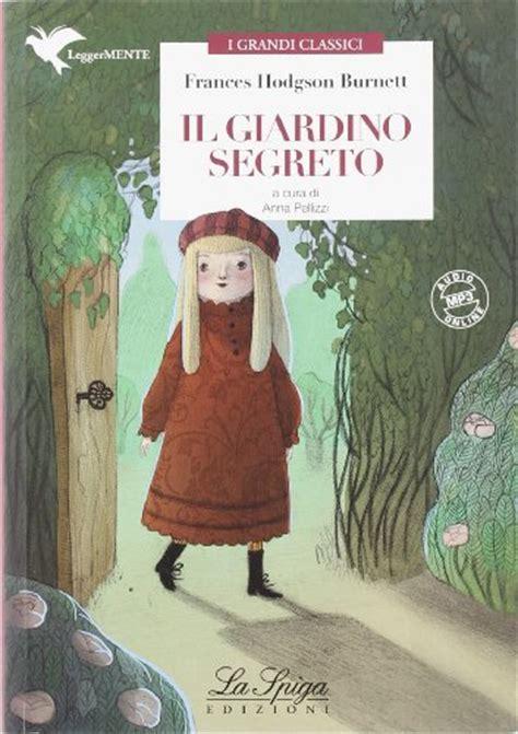 il giardino segreto libro pdf il giardino segreto frances hodgson burnett