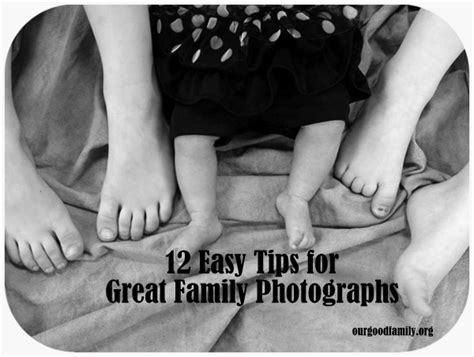 great and simple tips for 12 easy tips for great family photographs our good life