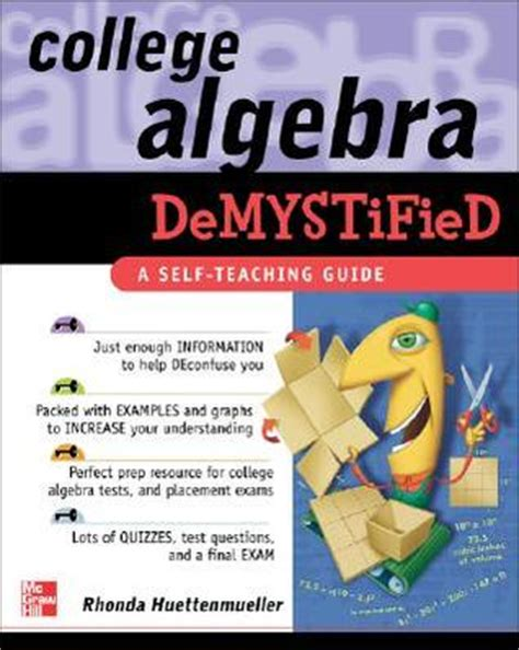 demystified strategies for a successful books college algebra demystified by rhonda huettenmueller