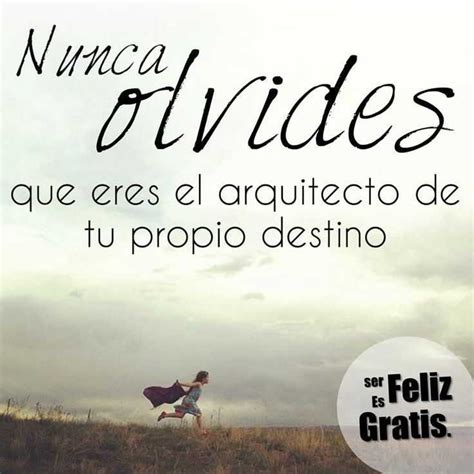 imagenes y frases motivadoras 72 best images about frases on pinterest frase un and tes
