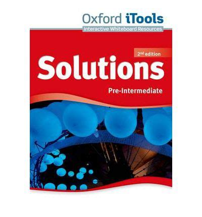 solutions pre intermediate workbook leading solutions pre intermediate itools 9780194553506