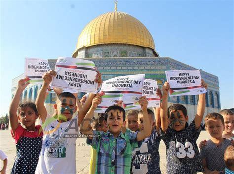 indonesia di hari doa anak anak palestina di hari kemerdekaan indonesia ke 72