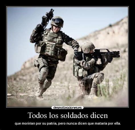 imagenes para reflexionar sobre la guerra todos los soldados dicen desmotivaciones