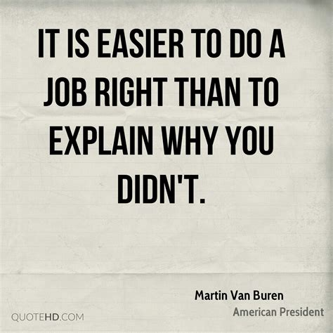 Is To by Martin Buren Quotes Quotehd