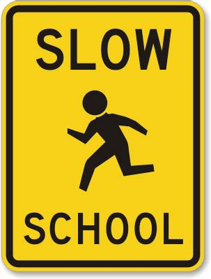 7 Signs You Are Popular In School by Road Signs Near Schools Clipart Best