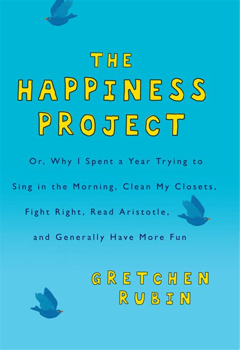 The Happiness Project By Gretchen Rubin the happiness project by gretchen rubin compulsive