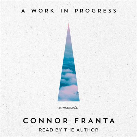 a work in progress connor franta official publisher page simon schuster uk
