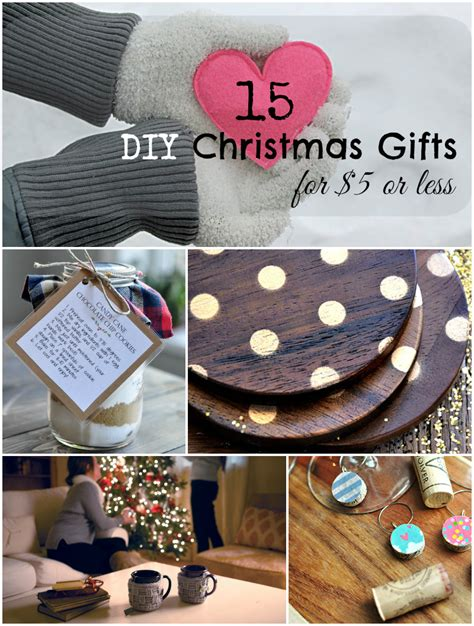 honemade christmas gifts under fifteen dollars diy gifts and stuffers for 5 or less